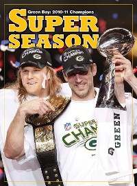 Cover A Super Season - Green Bay 2010-11 Champions