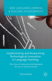 Cover Implementing and Researching Technological Innovation in Language Teaching