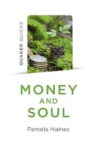 Cover Quaker Quicks - Money and Soul