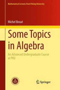 Cover Some Topics in Algebra