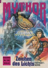 Cover Mythor 124: Zeichen des Lichts
