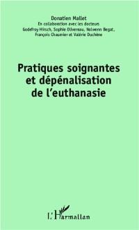 Cover Pratiques soignantes et depenalisation de l'euthanasie
