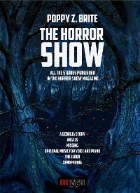 Cover Poppy Z. Brite: The Horror Show