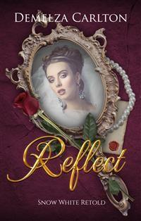 Cover Reflect - Snow White Retold