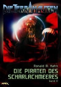 Cover DIE TERRANAUTEN, Band 17: DIE PIRATEN DES SCHARLACHMEERES