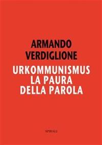 Cover Urkommunismus. La paura della parola