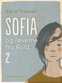 Cover Sofia og røverne fra Rold 2
