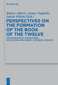 Cover Perspectives on the Formation of the Book of the Twelve