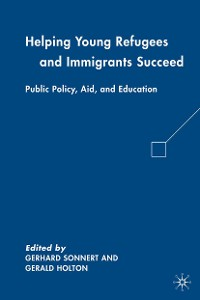 Cover Helping Young Refugees and Immigrants Succeed