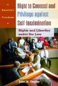 Cover Right to Counsel and Privilege against Self-Incrimination