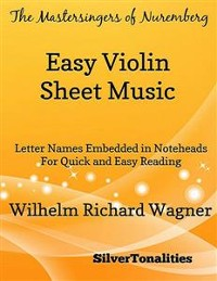 Cover Mastersingers of Nuremberg Easy Violin Sheet Music