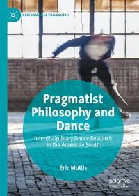 Cover Pragmatist Philosophy and Dance