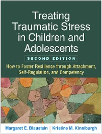 Cover Treating Traumatic Stress in Children and Adolescents, Second Edition
