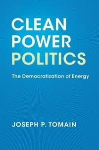 Cover Clean Power Politics