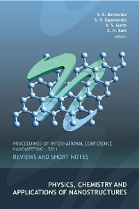 Cover Physics, Chemistry And Applications Of Nanostructures: Reviews And Short Notes - Proceedings Of International Conference Nanomeeting - 2011