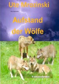 Cover Aufstand der Wölfe!