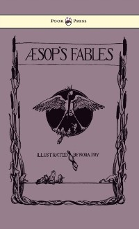 Cover Aesop's Fables - Illustrated in Black and White By Nora Fry