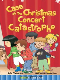 Cover Case of the Christmas Concert Catastrophe
