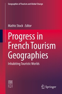 Cover Progress in French Tourism Geographies