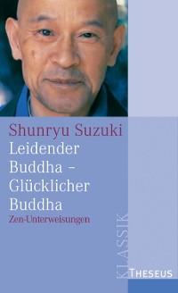 Cover Leidender Buddha - Glücklicher Buddha