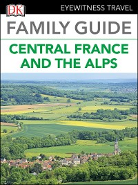 Cover Family Guide Central France and the Alps