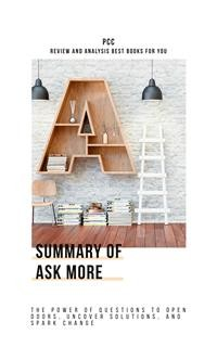 Cover Summary of Ask More