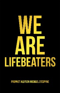 Cover We Are Lifebeaters