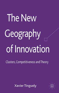 Cover The New Geography of Innovation