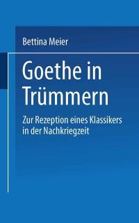 Cover Goethe in Trummern