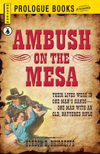 Cover Ambush on the Mesa