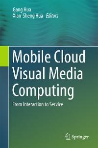 Cover Mobile Cloud Visual Media Computing