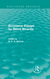 Cover Economic Essays by David Ricardo (Routledge Revivals)