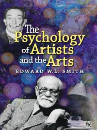 Cover The Psychology of Artists and the Arts