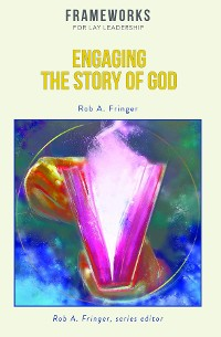 Cover Engaging the Story of God