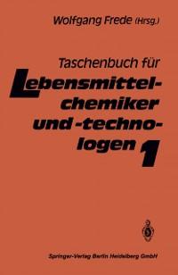 Cover Taschenbuch fur Lebensmittelchemiker und -technologen