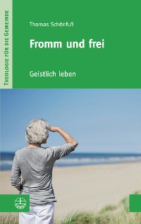 Cover Fromm und frei
