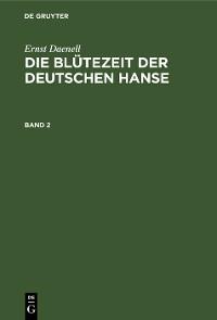 Cover Ernst Daenell: Die Blütezeit der deutschen Hanse. Band 2