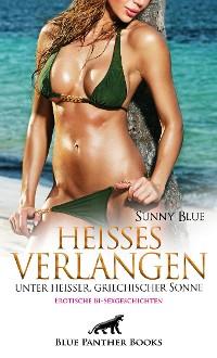 Cover Heißes Verlangen unter heißer, griechischer Sonne | Erotische Bi-Sexgeschichten