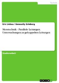 Cover Messtechnik - Parallele Leitungen. Untersuchungen an gekoppelten Leitungen