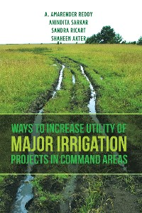 Cover Ways to Increase Utility of Major Irrigation Projects in Command Areas