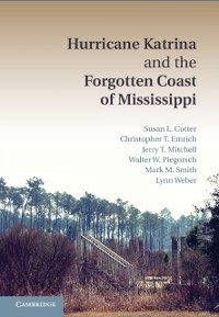 Cover Hurricane Katrina and the Forgotten Coast of Mississippi