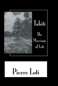 Cover Tahiti The Marriage Of Loti