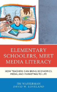 Cover Elementary Schoolers, Meet Media Literacy
