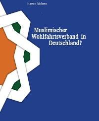 Cover Muslimischer Wohlfahrtsverband in Deutschland?