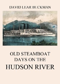 Cover Old Steamboat Days On The Hudson River