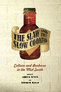 Cover The Slaw and the Slow Cooked