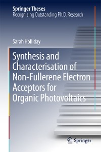Cover Synthesis and Characterisation of Non-Fullerene Electron Acceptors for Organic Photovoltaics