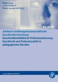 Cover Geschlechterreflektierte Professionalisierung - Geschlecht und Professionalität in pädagogischen Berufen