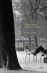 Cover The Invention of Deconstruction