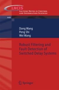 Cover Robust Filtering and Fault Detection of Switched Delay Systems